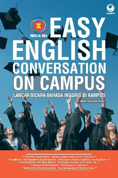 Buku Digital Easy English Conversastion on Campus oleh Silvester Goridus Sukur