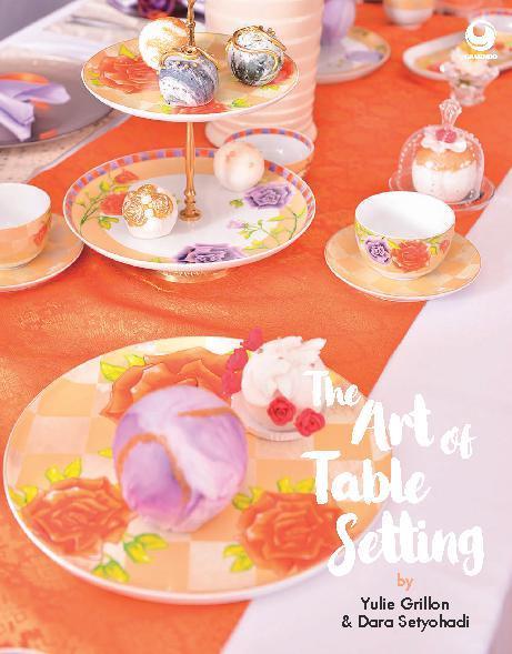 Buku Digital The Art of Table Setting oleh Yuli Grillon