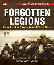 Cover Konflik Bersejarah: Forgotten Legions - Kisah Pasukan Sekutu Poros di Front Timur oleh Nino Oktorino