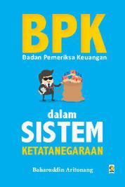 Cover Badan Pemeriksa Keuangan dalam Sistem Ketatanegaraan oleh
