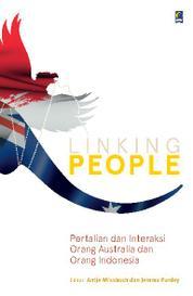 Cover Linking People: Pertalian dan Interaksi Orang Australia dan Orang Indonesia oleh