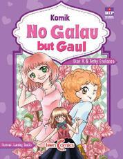 Komik No Galau but Gaul by Dian K dan Tethy Ezokanzo Cover