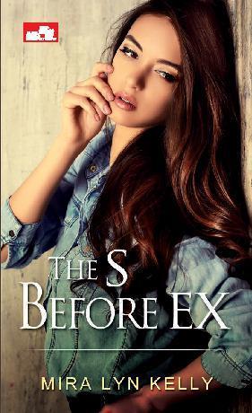 Buku Digital CR: The S Before Ex oleh Mira Lyn Kelly