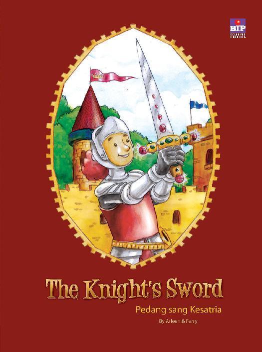 Buku Digital The Knight's Sword (Bilingual book) oleh Arleen A.