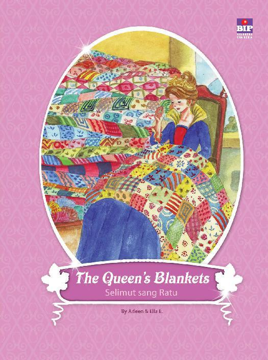 Buku Digital The Queen's Blankets (Bilingual book) oleh Arleen A.