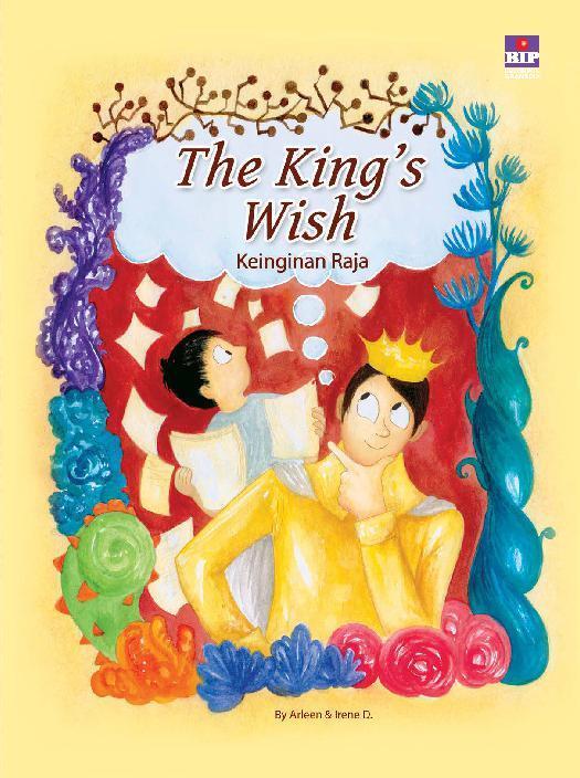 Buku Digital The King's Wish (Bilingual book) oleh Arleen A.
