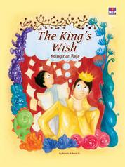 Cover The King's Wish (Bilingual book) oleh