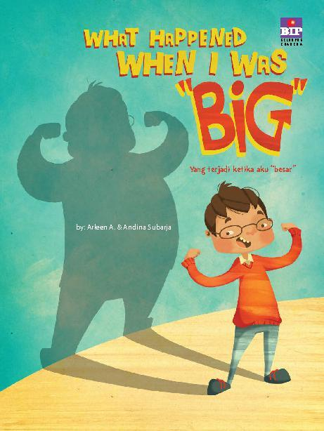 Buku Digital What Happened When a I Was Big oleh Arleen A.