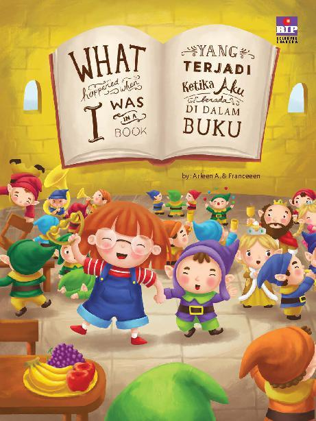 Buku Digital What Happened When I Was in a Book oleh Arleen A.