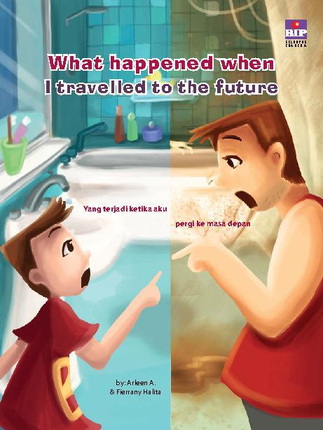Buku Digital What Happened When I Travelled to The Future oleh Arleen A.