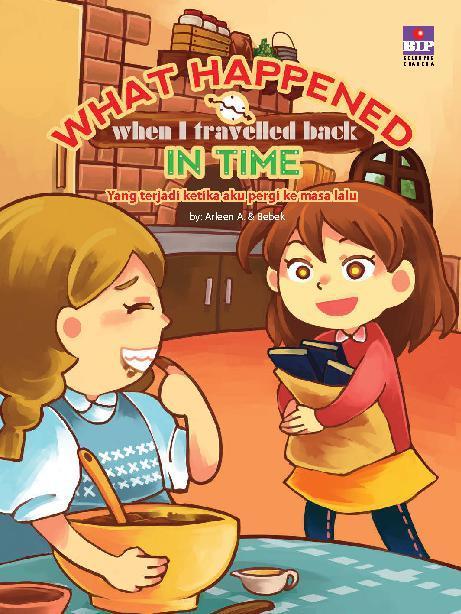 Buku Digital What Happened When I Travelled Back In Time oleh Arleen A.