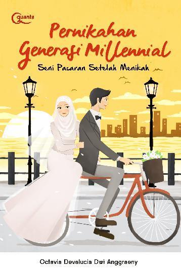 Buku Digital Pernikahan Generasi Millennial; Seni Pacaran Setelah Menikah oleh Devalucia Dwi Anggraeny
