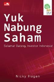 Cover Yuk Nabung Saham: Selamat Datang, Investor Indonesia! oleh