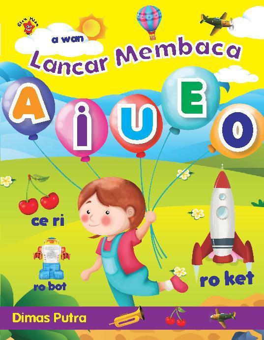 Buku Digital Lancar Membaca AIUEO oleh Dimas Putra