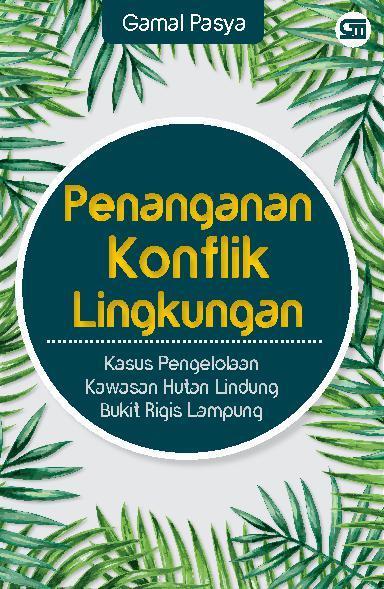Buku Digital Penanganan Konflik Lingkungan oleh Gamal Pasya