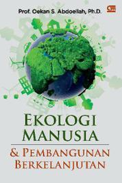 Cover Ekologi Manusia dan Pembangunan Berkelanjutan oleh