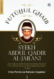 Cover FUTUHUL GHAIB oleh Syekh Abdul Qadir al-Jailani