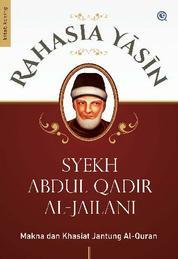 Cover RAHASIA YASIN oleh Syekh Abdul Qadir al-Jailani