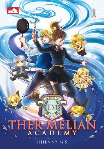 Ther Melian Academy 1 by Shienny M.S Digital Book