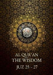 Cover Al Qur'an The Wisdom Juz 25-27 oleh