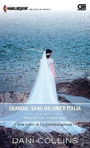 Cover Harlequin Koleksi Istimewa: Skandal Sang Miliuner Italia (Proof of Their Sin) oleh