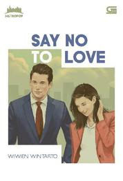 MetroPop: Say No to Love *Cetak ulang cover baru by Cover