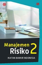 Cover Manajemen Risiko 2 (Cover Baru) oleh Ikatan Bankir Indonesia