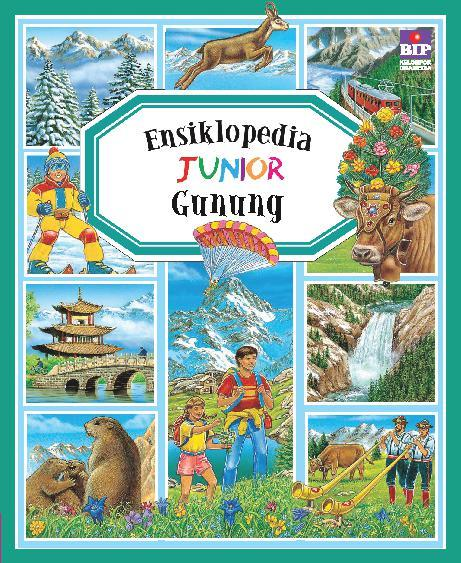 Buku Digital Ensiklopedia Junior : Gunung oleh Groupe Fleurus