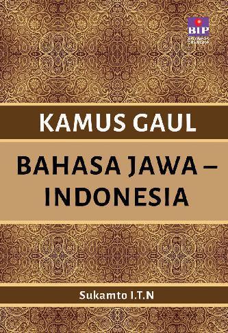 Buku Digital Kamus Gaul Bahasa Jawa-Indonesia oleh sukamto
