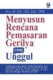 Menyusun Rencana Pemasaran Gerilya yang Unggul by Hery, S.E., M.Si., CRP., RSA., CFRM. Cover
