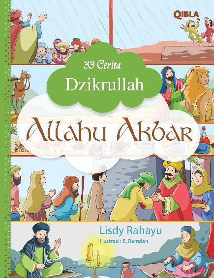 33 Cerita Dzikrullah : Allahu Akbar by Lisdy Rahayu Digital Book