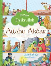 Cover 33 Cerita Dzikrullah : Allahu Akbar oleh Lisdy Rahayu