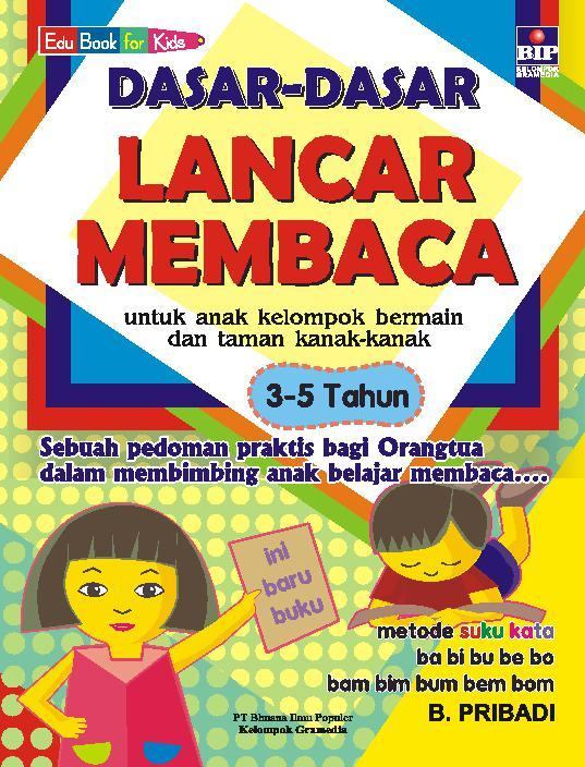 Buku Digital Dasar-dasar Lancar Membaca 3-5 Tahun oleh Bambang Pribadi