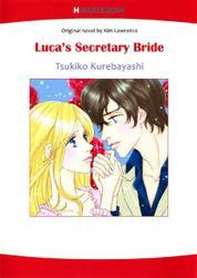 Cover LUCA'S SECRETARY BRIDE oleh Kim Lawrence