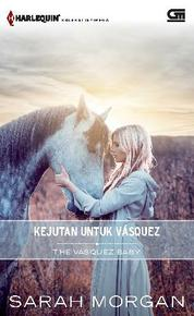 Cover Harlequin Koleksi Istimewa: Kejutan untuk Vasquez (The Vasquez Baby) oleh Sarah Morgan