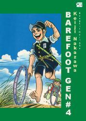 Cover Barefoot Gen #4: Bangkit dari Abu oleh