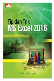 Cover Tip dan Trik MS Excel 2016 oleh