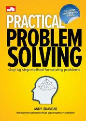 Cover Practical Problem Solving: Step by Step for Solving Problems oleh