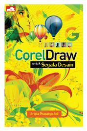 Cover CorelDraw untuk Segala Desain oleh Arista Prasetyo Adi