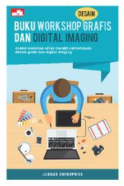 Cover Buku Workshop Grafis dan Digital Imaging oleh