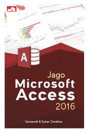 Cover Jago Microsoft Access 2016 oleh