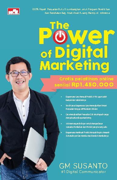 The Power of Digital Marketing by GM Susanto Digital Book