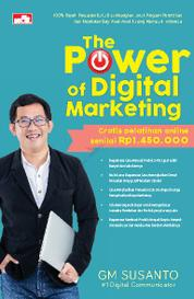 Cover The Power of Digital Marketing oleh