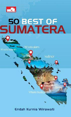 50 Best of Sumatera by Endah Kurnia Wirawati Digital Book