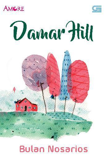 Buku Digital Amore: Damar Hill oleh Bulan Nosarios
