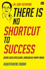 There is No Shortcut to Success (Cover baru) by Cover