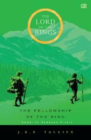The Lord of The Rings: Sembilan Pembawa Cincin (The Fellowship of The Ring) *Cetak ulang cover baru by Cover