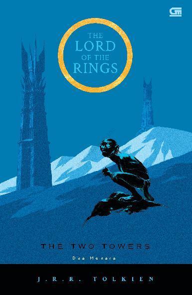 The Lord of The Rings: Dua Menara (The Two Towers) *Cetak ulang cover baru by J.R.R. Tolkien Digital Book