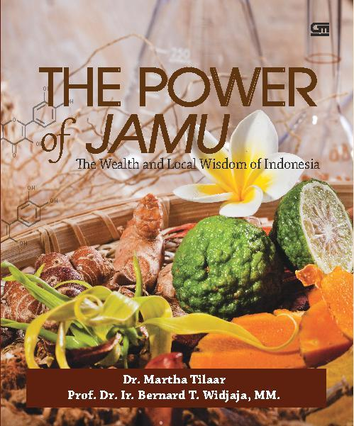 Buku Digital The Power of Jamu (English Version) oleh Dr. Martha Tilaar & Prof Bernard T. Wijaya