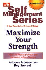 Self Management Series: Maximize Your Strength by Cover